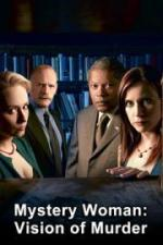 Mystery Woman: Vision of a Murder (TV)
