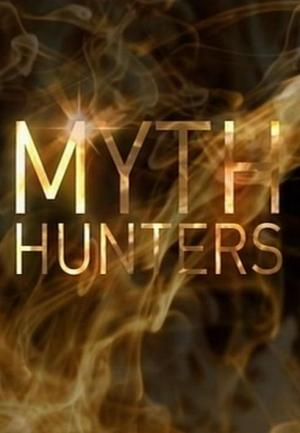 Myth Hunters (TV Series) (2012) - FilmAffinity