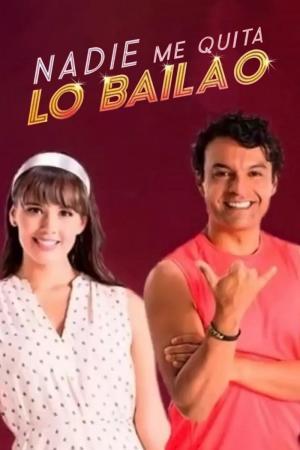 Nadie me quita lo bailao (Serie de TV)