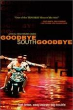 Nanguo zaijian, nanguo (Goodbye South, Goodbye)