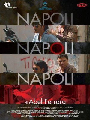 Napoli, Napoli, Napoli