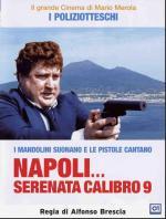 Napoli... Serenata calibro 9