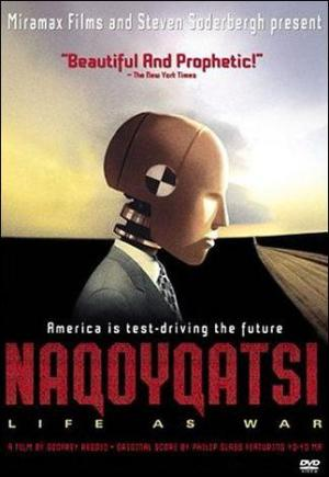 Naqoyqatsi - Life as a War