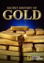 La historia secreta del oro (TV)