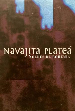 Navajita Platea: Noches de Bohemia (Music Video)
