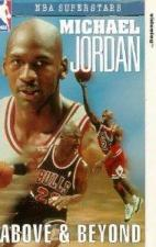 NBA Superstars: Michael Jordan, Above and Beyond