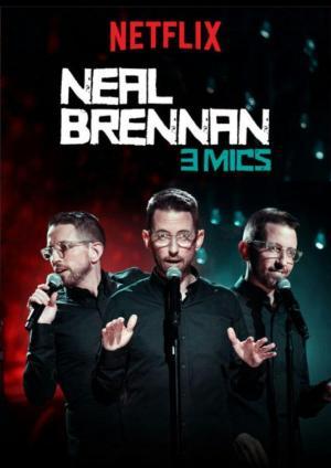 Neal Brennan: 3 Mics (TV)