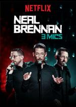 Neal Brennan: 3 Mics (TV)