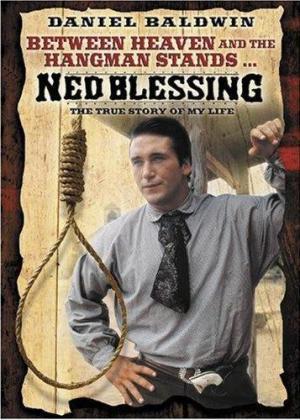 Ned Blessing: su verdadera historia (TV)