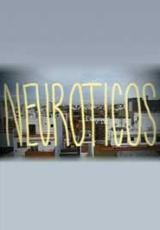 Neuróticos (Serie de TV)