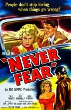 Never Fear (AKA The Young Lovers)