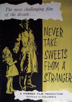 Never Take Sweets from a Stranger (AKA: Never Take Candy from a Stranger)