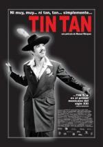Ni muy, muy... ni tan, tan... simplemente Tin Tan