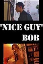 Nice Guy Bob (C)