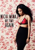 Nicki Minaj: My Time Again (TV)