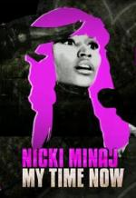Nicki Minaj: My Time Now (TV)