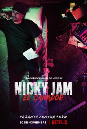 Nicky Jam: El ganador (TV Series)
