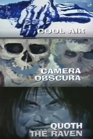 Galería Nocturna: Aire frío - Cámara oscura - Dijo el cuervo (TV)