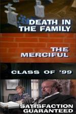 Galería Nocturna: Un muerto en la familia - El misericordioso - La clase del 99 - Satisfacción garantizada (TV)