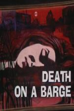 Night Gallery: Death on a Barge (TV)