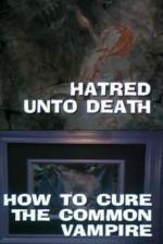 Galería Nocturna: El Odio a la Muerte - Cómo curar a un Vampiro Común (TV)