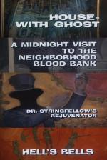 Galería Nocturna: Casa con fantasma - Una visita a medianoche - El doctor Stringfellow - Campanas infernales (TV)