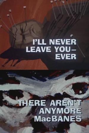 Galería Nocturna: Jamás te abandonaré, jamás - El último de los MacBanes (TV)