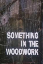 Night Gallery: Something in the Woodwork (TV)
