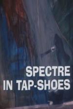 Galería Nocturna: Espectro en Zapatos de Tap (Serie de TV)