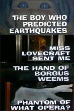 Galería Nocturna: El niño que vaticinaba terremotos - La mano de Borgus Weems - ¿El fantasma de qué opera? (TV)