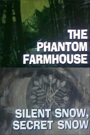 Night Gallery: The Phantom Farmhouse / Silent Snow, Secret Snow (TV)