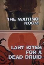 Galería Nocturna: El cuarto de espera - Los últimos ritos de la muerte de un druida (TV)