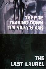 Galería Nocturna: Están derribando el bar de Tim Riley - El último laurel (TV)