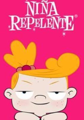 Niña Repelente (Serie de TV)