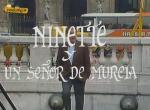 Ninette y un señor de Murcia (Serie de TV)