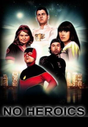 No Heroics (Serie de TV)