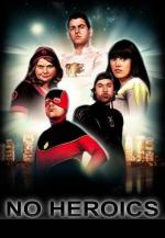 No Heroics (TV Series)