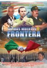No más muertes en la frontera