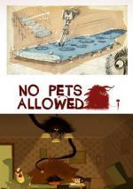 No Pets Allowed (S)