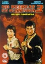 No Retreat, No Surrender 3: Blood Brothers