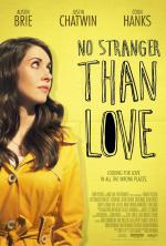 No Stranger Than Love