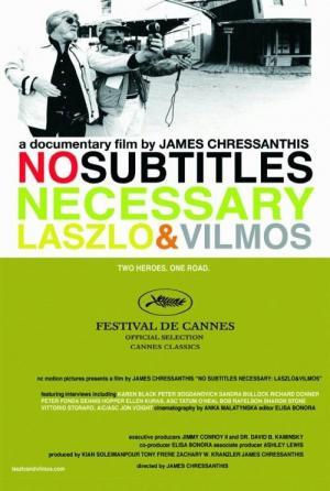 No Subtitles Necessary: László & Vilmos