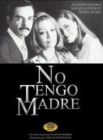 No tengo madre (Serie de TV)