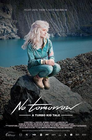 No Tomorrow: A Turbo Kid Tale (Vídeo musical)