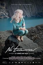 No Tomorrow: A Turbo Kid Tale (C)