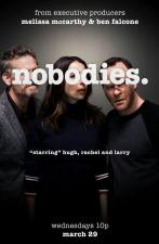 Nobodies (TV Series)