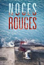 Noces Rouges (Miniserie de TV)