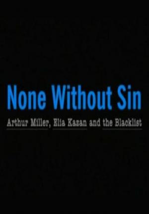 None Without Sin (American Masters)