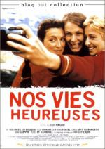 Nos vies heureuses (Our Happy Lives)