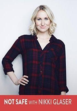 Not Safe with Nikki Glaser (Serie de TV)